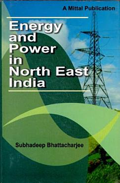 Energy and Power in North East India PDF