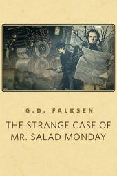 The Strange Case of Mr. Salad Monday: A Tor.Com Original