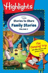 Stories to Share: Family Stories: Volume 2