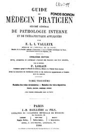 Guide du médecin praticien ou Résumé général de pathologie interne et de thérapeutique appliquées: Volume1