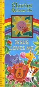 Stories to Grow On  Jesus Loves Me PDF