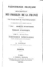 Paléontologie française: description zoologique et géologique de tous les animaux mollusques et rayonnés fossiles de France : comprenant leur application à la reconnaissance des couches, Volume10,Partie2