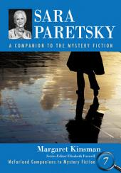 Sara Paretsky: A Companion to the Mystery Fiction