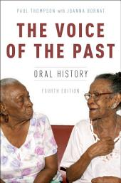 The Voice of the Past: Oral History, Edition 4