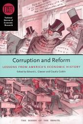 Corruption and Reform: Lessons from America's Economic History