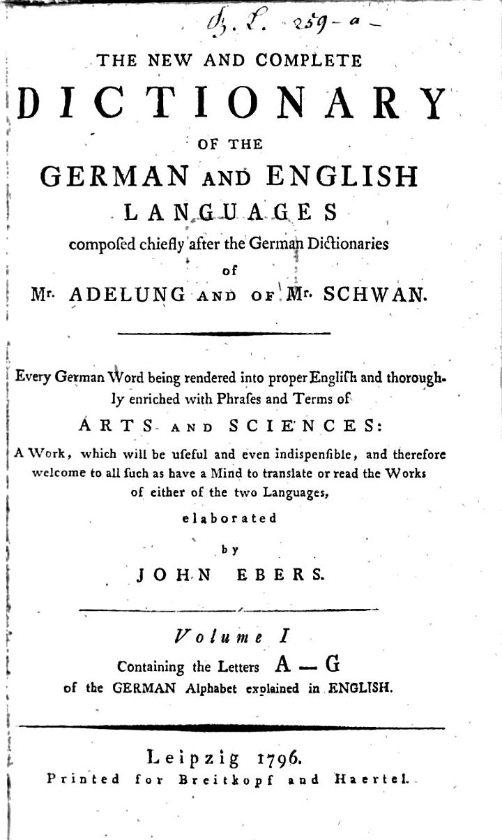 The New And Complete Dictionary Of The German And English Languages