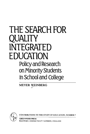 The Search for Quality Integrated Education