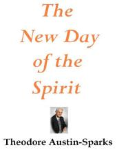 The New Day of the Spirit