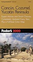 Cancun  Cozumel  Yucatan Peninsula 2000 PDF