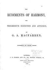 The Rudiments of Harmony: With Progressive Exercises and Appendix