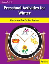 Preschool Activities for Winter: Classroom Fun for the Season