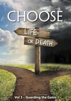 Choose Life or Death  Guarding the Gates PDF