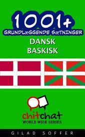 1001+ grundlæggende sætninger dansk - baskisk