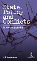 State  Policy and Conflicts in Northeast India PDF