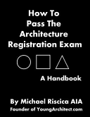 How to Pass the Architecture Registration Exam PDF