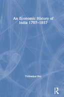 An Economic History of India 1707-1857