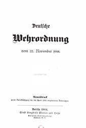 Deutsche Wehrordnung vom 22.November 1888: Neuabdruck unter Berücksichtigung der bis April 1904 eingetretenen Änderungen