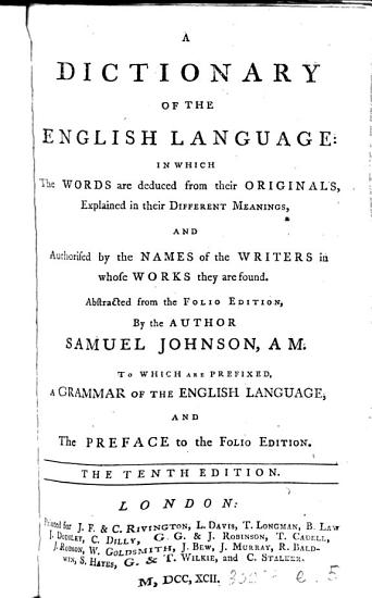 A dictionary of the English language  Abstracted from the folio ed   by the author  To which is prefixed  A grammar of the English language PDF