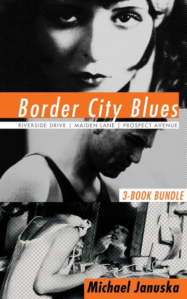 Border City Blues 3 Book Bundle