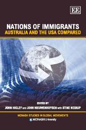 Nations of Immigrants: Australia and the USA Compared