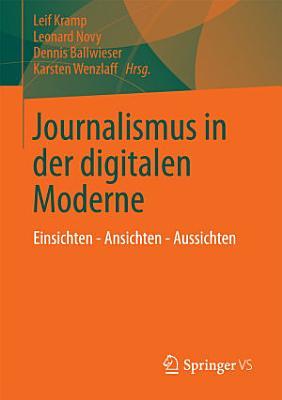 Journalismus in der digitalen Moderne PDF