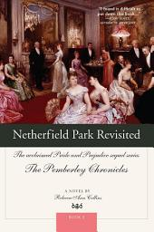 Netherfield Park Revisited: The acclaimed Pride and Prejudice sequel series