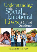 Understanding the Social and Emotional Lives of Gifted Students PDF