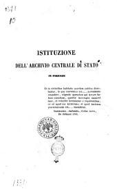 Istituzione dell'Archivio centrale di Stato in Firenze [Carlo Milanesi]
