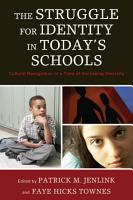 The Struggle for Identity in Today s Schools PDF