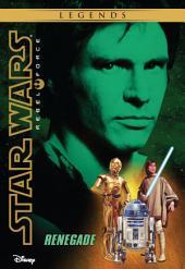 Star Wars: Rebel Force: Renegade