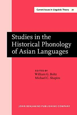 Studies in the Historical Phonology of Asian Languages PDF