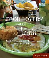 Food Lovers  Guide to   Austin PDF