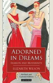 Adorned in Dreams: Fashion and Modernity