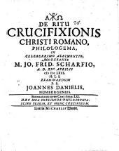 De ritu crucifixionis Christi Romano philologema