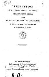 Osservazioni sul temperamento proprio degl'istromenti stabili fatte da Bonifazio Asioli da Correggio e dirette agli accordatori di clavicembalo ed organo