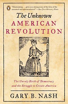 The Unknown American Revolution PDF