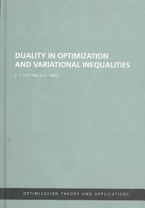Duality in Optimization and Variational Inequalities PDF