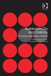 Sustainable City and Creativity: Promoting Creative Urban Initiatives