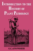 Introduction to the History of Plant Pathology PDF