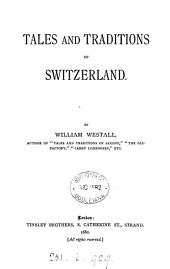 Tales and Traditions of Switzerland
