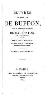 Oeuvres complètes de Buffon: avec les descriptions anatomiques de Daubenton, son collaborateur, Volume18,Partie3