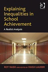 Explaining Inequalities in School Achievement: A Realist Analysis
