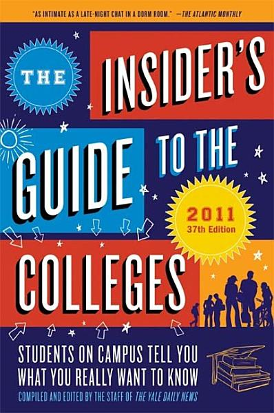 The Insiders Guide To The Colleges 2011