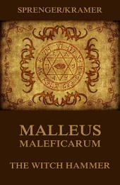 Malleus Maleficarum – The Witch Hammer