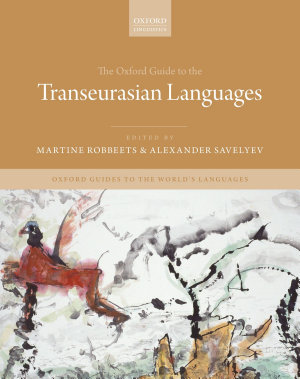 The Oxford Guide to the Transeurasian Languages PDF