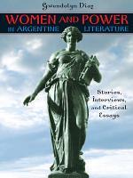 Women and Power in Argentine Literature