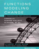 Student Study Guide to accompany Functions Modeling Change  A Preparation for Calculus  2nd Edition