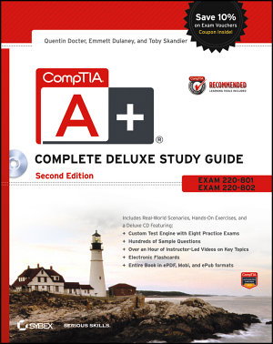 CompTIA A  Complete Deluxe Study Guide Recommended Courseware PDF
