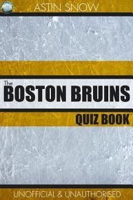 The Boston Bruins Quiz Book PDF