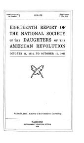 Report of the National Society of the Daughters of the American Revolution: Volumes 18-20